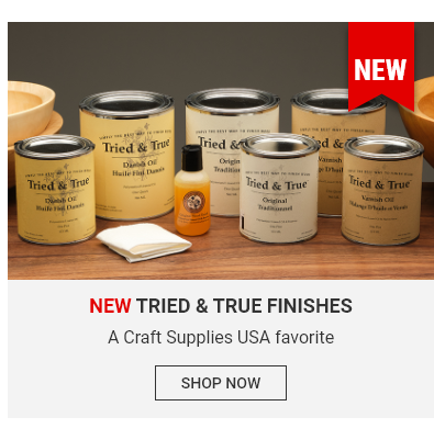 Tried and True Finishes