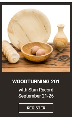 Woodturning 101 Workshop with Stan Record