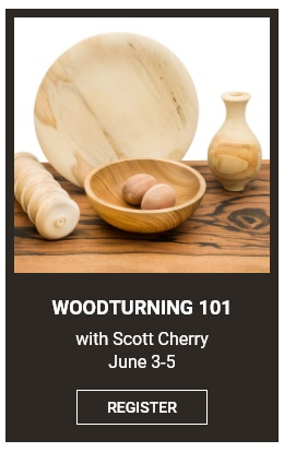 Woodturning 101 Workshop