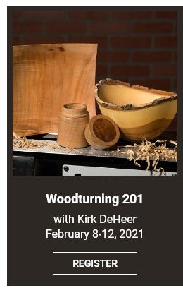 Woodturning 201 with Kirk DeHeer