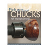 Fox Chapel Fixtures and Chucks for Woodturning