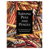 GMC Publications Turning Pens and Pencils