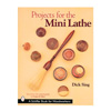Schiffer Publishing Projects for the Mini Lathe