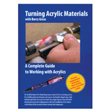 BG Artforms Turning Acrylic Materials by Barry Gross DVD