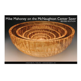 Bowlmaker Inc Mike Mahoney on the McNaughton Center Saver Rev. Ed. by Mike Mahoney DVD