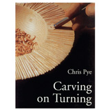 Fox Chapel Carving on Turning Book by Chris Pye