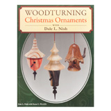 Fox Chapel Woodturning Christmas Ornaments with Dale Nish