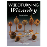 Fox Chapel Woodturning Wizardry Revised Edition