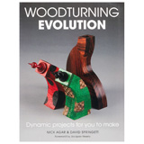 GMC Publications Woodturning Evolution by Nick Agar & David Springett