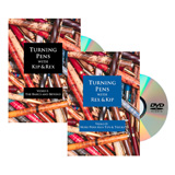Learning Turning Turning Pens with Kip & Rex: The Basics and Beyond Volumes I and II DVD