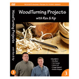 Learning Turning Woodturning Projects Volume III by Rex Burningham and Kip Christensen DVD