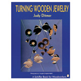 Schiffer Publishing Turning Wooden Jewelry by Judy Ditmer