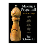 Sokolowski Studios Making a Peppermill by Ted Sokolowski DVD