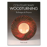 Taunton Press Contemporary Woodturning by Nick Arnull