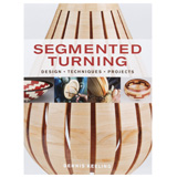 Taunton Press Segmented Woodturning by Dennis Keeling