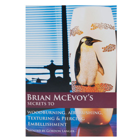 Brian McEvoy Secrets to Woodburning, Airbrushing, Texturing & Piercing by Brian McEvoy DVD