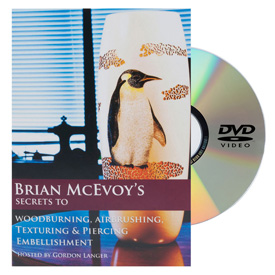 Brian McEvoy Secrets to Woodburning, Airbrushing, Texturing & Piercing DVD
