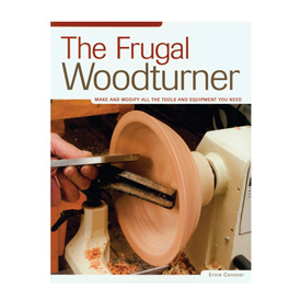 Fox Chapel The Frugal Woodturner by Ernie Conover