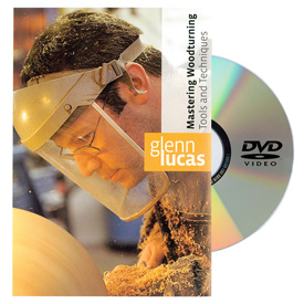 Glenn Lucas Woodturning Mastering Woodturning Tools and Techniques DVD