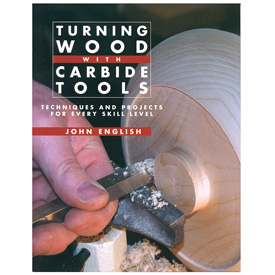Linden Publishing Turning Wood with Carbide Tools