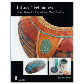 Schiffer Publishing Inlace Techniques Resin Inlay for Gourd and Wood Crafts