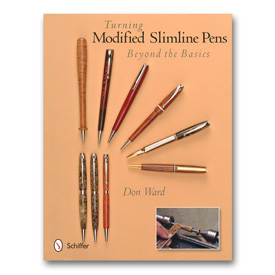 Schiffer Publishing Turning Modified Slimline Pens Beyond the Basics