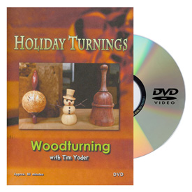 Tim Yoder Holiday Turnings DVD